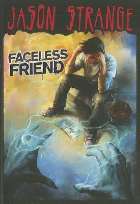 Faceless Friend By Strange, Jason/ Parks, Phil (ILT)